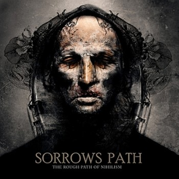 Sorrows Path – The Rough Path Of Nihilism CD