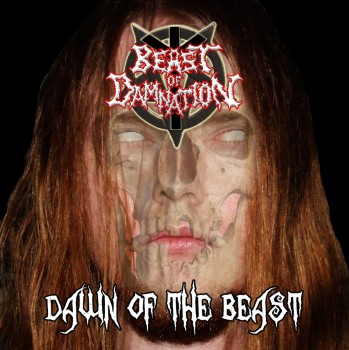 BEAST OF DAMNATION - Dawn Of The Beast CD
