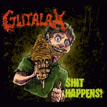 Gutalax - Shit Happens! CD