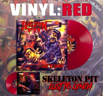 SKELETON PIT - Lust To Lynch Red Vinyl LP