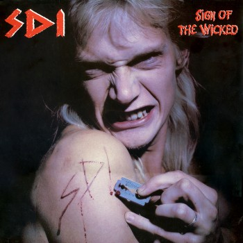 SDI - Sign Of The Wicked Remaster CD