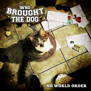 WHO BROUGHT THE DOG - No World Order CD