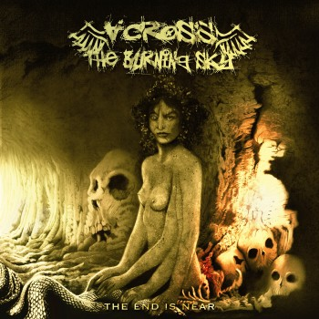 Across The Burning Sky - The End Is Near CD