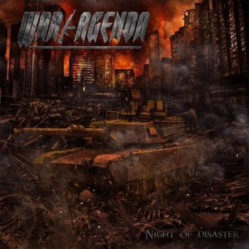 War Agenda - Night Of Disaster CD