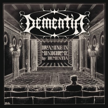 Dementia - Dreaming In Monochrome CD