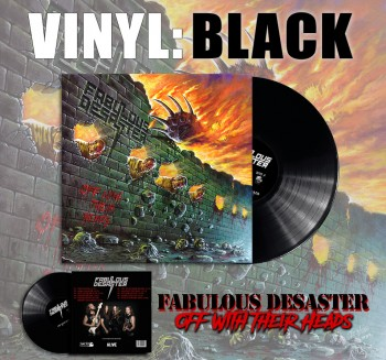 Fabulous Desaster - Off With Their Heads Black Vinyl LP