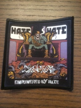 NUCLEAR WARFARE - Empowered By Hate (printed) Patch