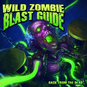 Wild Zombie Blast Guide - Back From The Dead CD