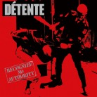 DETENTE - Recognize No Authority 2CD