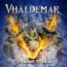 VHÄLDEMAR - Straight To Hell CD