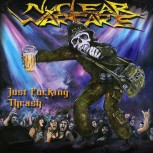Nuclear Warfare - Just Fucking Thrash CD