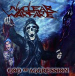 Nuclear Warfare – God Of Aggression CD