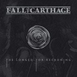 Fall Of Carthage - The Longed-For Reckoning CD