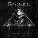 GODSKILL - II: The Gatherer Of Fear And Blood CD
