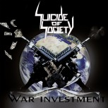 SUICIDE OF SOCIETY - War Investment CD