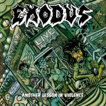 EXODUS - Another Lesson In Violence CD