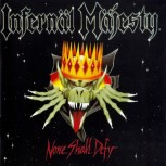 Infernal Majesty - None Shall Defy CD