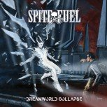 SpiteFuel - Dreamworld Collapse Digipak CD